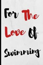 For The Love Of Swimming
