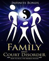 Family and Court Disorder