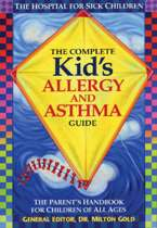 Complete Kids' Allergy & Asthma Guide