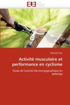 Activit� Musculaire Et Performance En Cyclisme