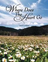 Where Does the Heart Go