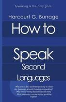 How to Speak Second Languages