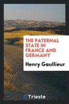 The Paternal State in France and Germany