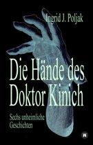 Die Hände des Doktor Kinich