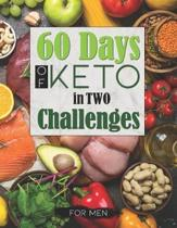 60 Days of Keto in Two Challenges for Men