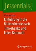Einf hrung in Die Balkentheorie Nach Timoshenko Und Euler-Bernoulli