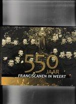 550 jaar Franciscanen in Weert