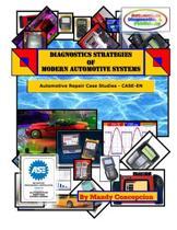 Automotive Repair Case Studies