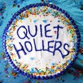 Quiet Hollers (LP)