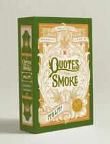 Quotes to Smoke