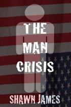 The Man Crisis