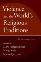 Violence and the World's Religious Traditions