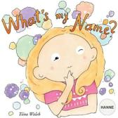 What's My Name? Hanne