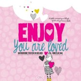 Enjoy you are loved