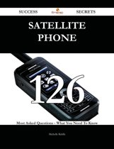 satellite phone 126 Success Secrets - 126 Most Asked Questions On satellite phone - What You Need To Know