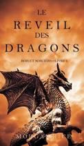 Le Reveil Des Dragons (Rois Et Sorciers -Livre 1)