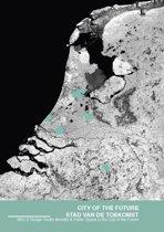 City of the Future / Stad van de Toekomst