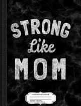 Strong Like Mom