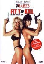 Fit To Kill (dvd)