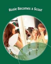 Rosie Becomes a Scout