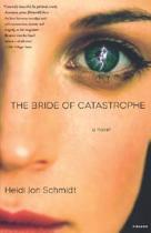 The Bride of Catastrophe