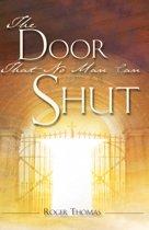The Door That No Man Can Shut
