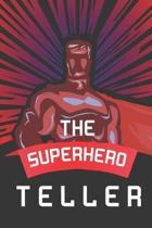 The Superhero Teller