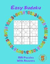 Easy Sudoku - 100 Puzzles With Answers: Large Print - Volume 5