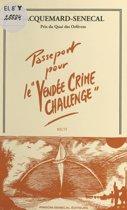 Passeport pour le 'Vendée Crime Challenge'