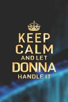 Keep Calm and Let Donna Handle It