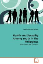 Health and Sexuality Among Youth in the Philippines