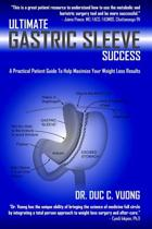 Ultimate Gastric Sleeve Success