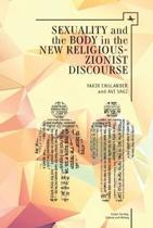Sexuality and the Body in New Religious Zionist Discourse