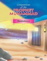 Companions of the Prophet Muhammad(s.a.w.) Barakah(r.a.)