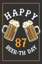 87th Birthday Notebook: Lined Journal / Notebook - Beer Themed 87 yr Old Gift - Fun And Practical Alternative to a Card - 87th Birthday Gifts
