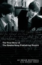 Northern Songs: The True Story of the Beatles Song Publishing Empire