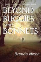 Beyond Buggies and Bonnets