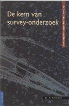 De kern van organisatieonderzoek - De kern van survey-onderzoek