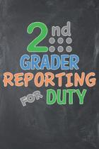 2nd Grader Deporting for Duty: Notebook for Second Grades 120+ Lined Pages