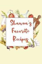 Shawna's Favorite Recipes