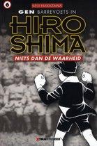 Gen Berrevoets in Hiroshima 6 - Niets dan de waarheid