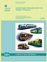 Hazard Analysis Guidelines for Transit Projects