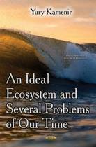 Ideal Ecosystem & Several Problems of Our Time
