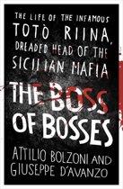 Boek cover The Boss of Bosses van Attilio Bolzoni