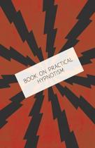 Book on Practical Hypnotism