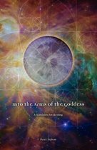 Into the Arms of the Goddess