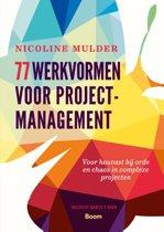 77 werkvormen voor projectmanagement