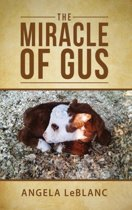 The Miracle of Gus