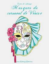 Livre de Coloriage Masques Du Carnaval de Venise 1