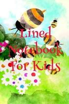 Lined Notebook for Kids